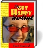 The Get Happy workbook make the personal happiness choice today.
